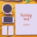 Vezetőségi hírek 2021/II.
